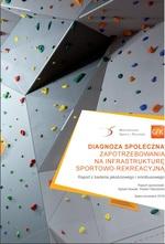 Ścianka wspinaczkowa oraz tytuł opracowania: Diagnoza społeczna zapotrzebowania na infrastrukturę sportowo-rekreacyjną.