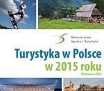 """ulotka """"Turystyka w Polsce w 2015 r."""""""