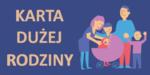 Informacja o Karcie Dużej Rodziny