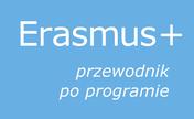 Erasmus+ przewodnik po programie