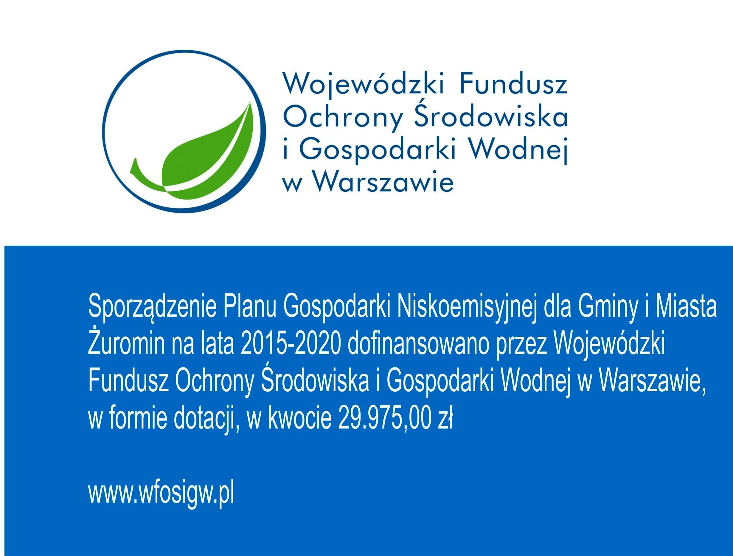 WFOŚiGW dofinansował sporządzenie Planu Gospodarki Niskoemisyjnej dla Gminy i Miasta Żuromin na lata 2015-2020